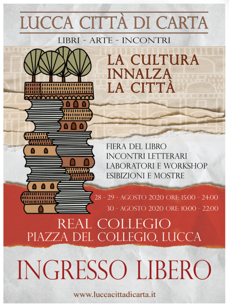 Il Festival Lucca Città di Carta, una Città-Comunità sulla carta. Editoriale di Guido Zovico