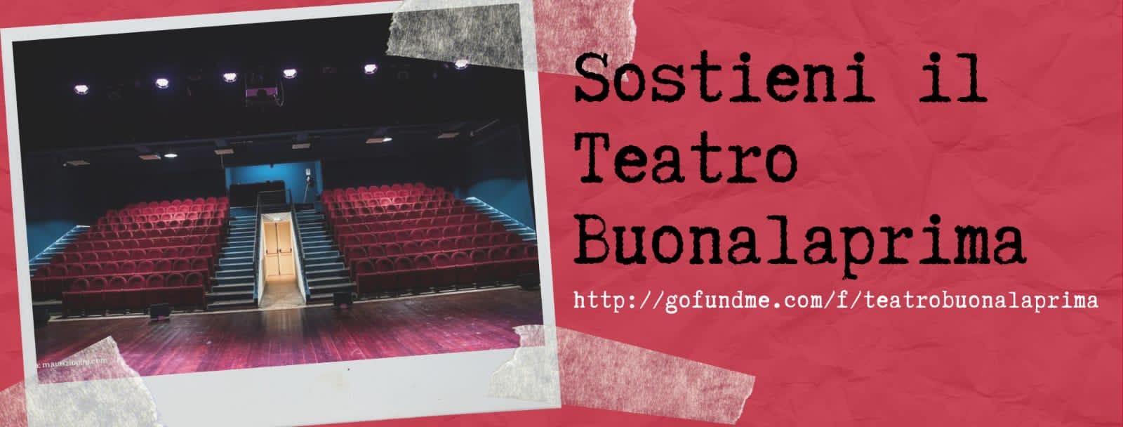 Una raccolta per sostenere il Teatro Buonalaprima e non perdere un patrimonio culturale